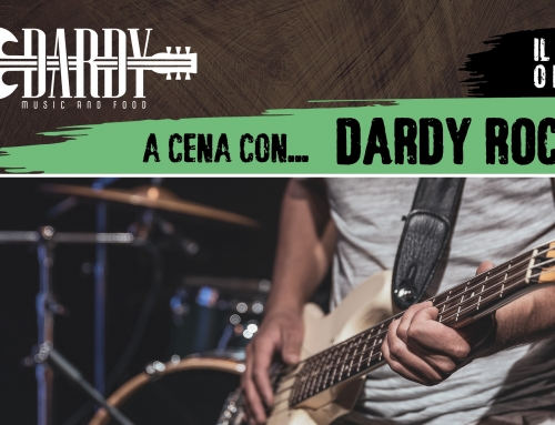 Venerdì o Sabato: DARDY ROCK ON