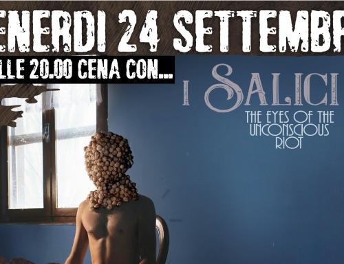 """Venerdì 24 settembre // Live con """"I Salici"""""""