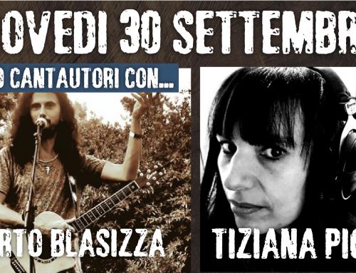 Giovedì 30 settembre // serata cantautori con Alberto Blasizza e Tiziana Pioggia